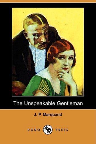 9781409914891: The Unspeakable Gentleman (Dodo Press)