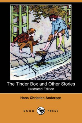 The Tinder Box and Other Stories (Illustrated: Hans Christian Andersen