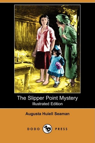 9781409915560: The Slipper Point Mystery (Illustrated Edition) (Dodo Press)