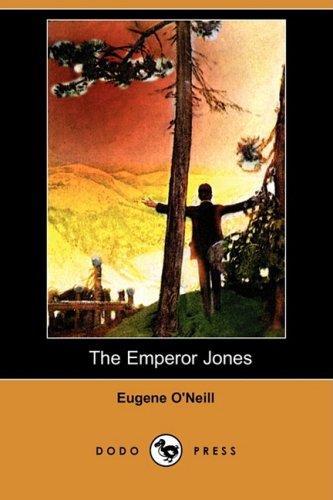 9781409915607: The Emperor Jones (Dodo Press)