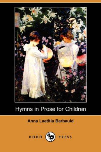 9781409915645: Hymns in Prose for Children (Dodo Press)