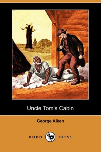9781409915720: Uncle Tom's Cabin (Dodo Press)
