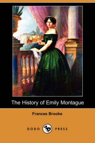 9781409915782: The History of Emily Montague (Dodo Press)