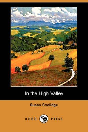 9781409915898: In the High Valley (Dodo Press)
