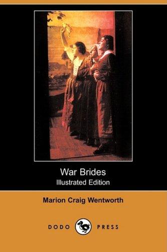 9781409916192: War Brides (Illustrated Edition) (Dodo Press)