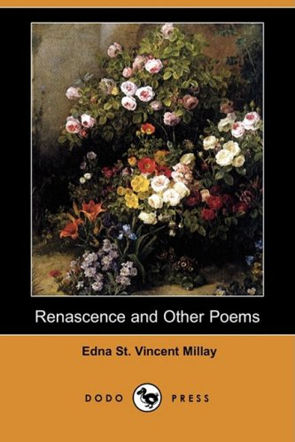 9781409916574: Renascence and Other Poems (Dodo Press)