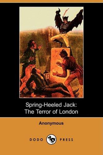 9781409917137: Spring Heeled Jack: The Terror of London (Dodo Press)
