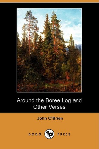 9781409917465: Around the Boree Log and Other Verses (Dodo Press)