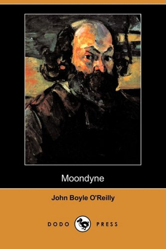 Moondyne (Dodo Press): John Boyle O'Reilly
