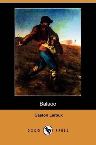 9781409917519: Balaoo (Dodo Press)