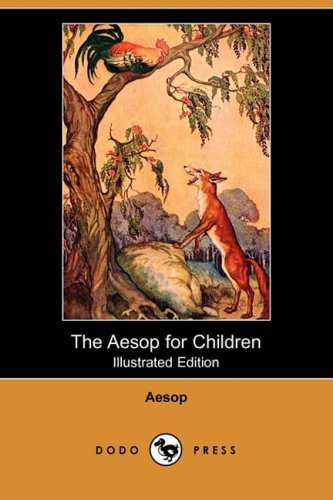 9781409917861: The Aesop for Children (Illustrated Edition) (Dodo Press)