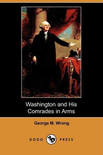 9781409918127: Washington and His Comrades in Arms (Dodo Press)