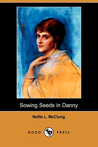 9781409918189: Sowing Seeds in Danny (Dodo Press)