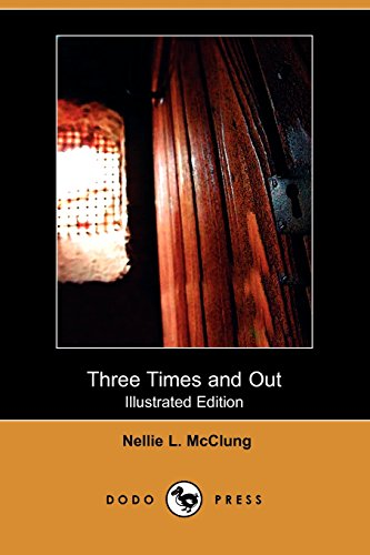 9781409918196: Three Times and Out (Illustrated Edition) (Dodo Press)