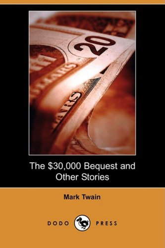 9781409918219: The $30,000 Bequest and Other Stories