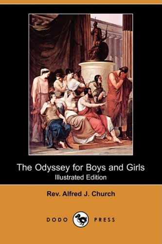 9781409918684: The Odyssey for Boys and Girls (Illustrated Edition) (Dodo Press)