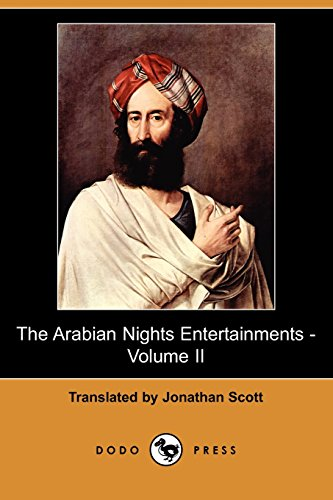 9781409919476: The Arabian Nights Entertainments - Volume II (Dodo Press)