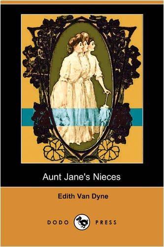 9781409919728: Aunt Jane's Nieces (Dodo Press)