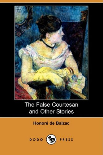 9781409920267: The False Courtesan and Other Stories (Dodo Press)