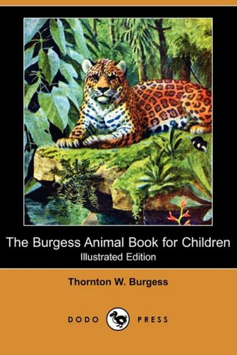 9781409920526: The Burgess Animal Book for Children (Illustrated Edition) (Dodo Press)