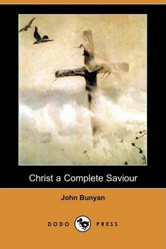 9781409920632: Christ a Complete Saviour (Dodo Press)