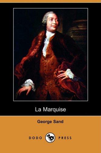 9781409920847: La Marquise (Dodo Press) (French Edition)