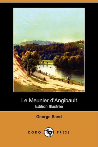 9781409920878: Le Meunier D'angibault