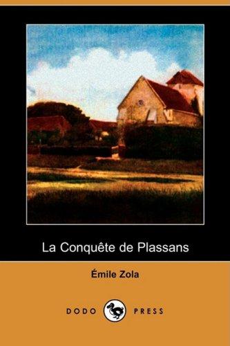 9781409921110: La Conquete De Plassans