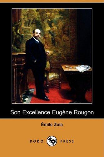 9781409921240: Son Excellence Eugene Rougon (Dodo Press)