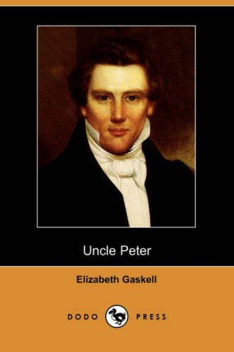 9781409921639: Uncle Peter (Dodo Press)