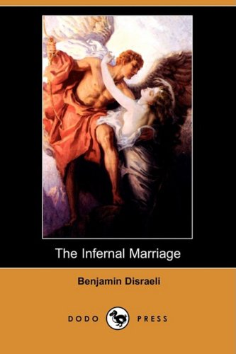 9781409922025: The Infernal Marriage (Dodo Press)