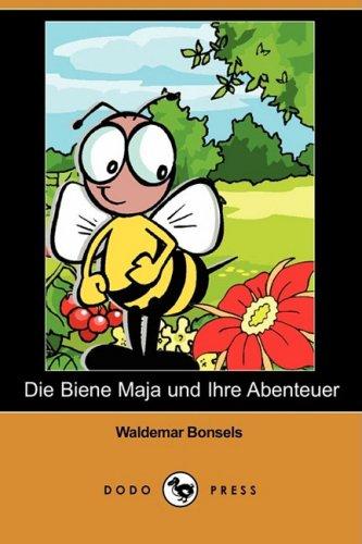 9781409922681: Die Biene Maja Und Ihre Abenteuer (Dodo Press)