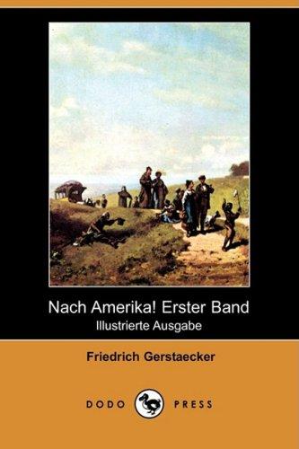 9781409923121: Nach Amerika! Erster Band (Illustrierte Ausgabe) (Dodo Press)