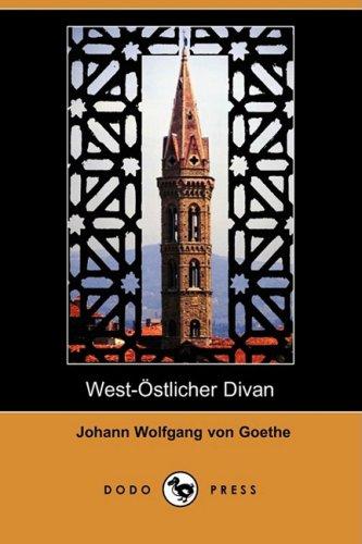 9781409923220: West-Ostlicher Divan (Dodo Press) (German Edition)
