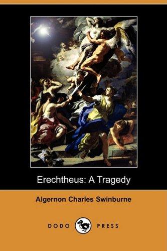 9781409923442: Erechtheus: A Tragedy (Dodo Press)
