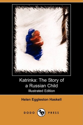 9781409923480: Katrinka: The Story of a Russian Child (Illustrated Edition) (Dodo Press)