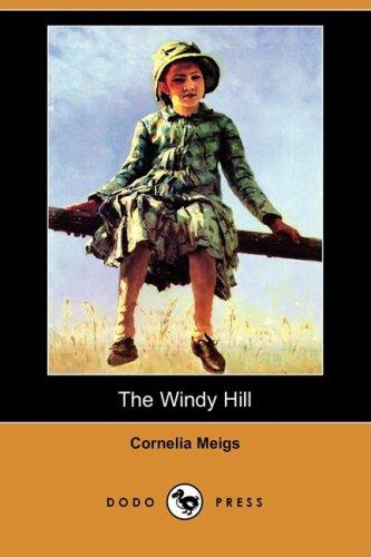 9781409923626: The Windy Hill (Dodo Press)