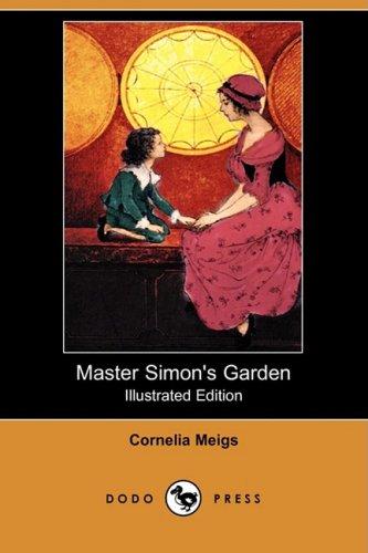 9781409923633: Master Simon's Garden (Illustrated Edition) (Dodo Press)