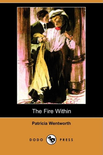 9781409923947: The Fire Within (Dodo Press)