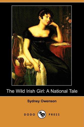 9781409924326: The Wild Irish Girl: A National Tale (Dodo Press)