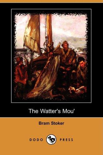 9781409924340: The Watter's Mou' (Dodo Press)