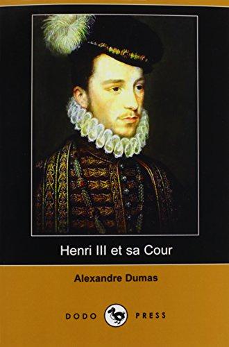 9781409924579: Henri III Et Sa Cour (Dodo Press)