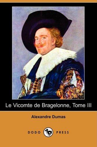 9781409924623: Le Vicomte De Bragelonne