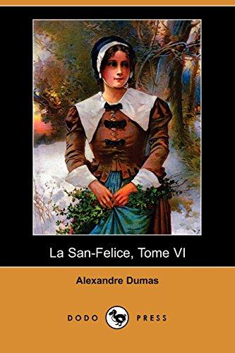 9781409924753: La San-Felice, Tome VI (Dodo Press) (French Edition)