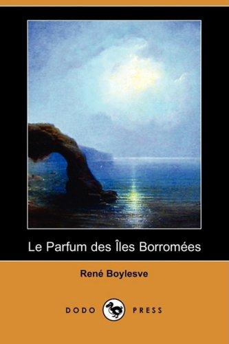 9781409925002: Le Parfum Des Iles Borromees