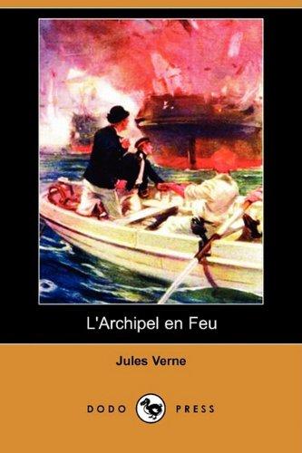 9781409925057: L'archipel En Feu