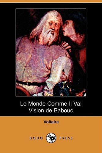 9781409925361: Le Monde Comme Il Va: Vision de Babouc (Dodo Press) (French Edition)