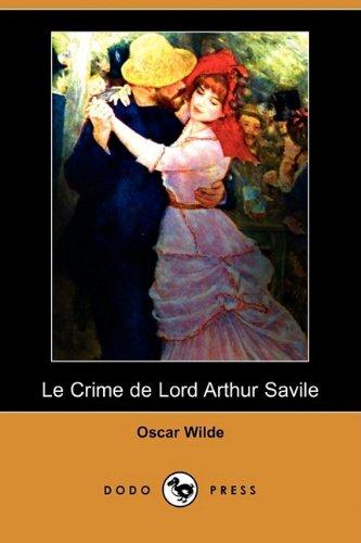 9781409925408: Le Crime De Lord Arthur Savile