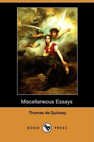 9781409925637: Miscellaneous Essays (Dodo Press)