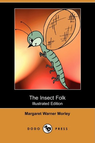 9781409926566: The Insect Folk (Illustrated Edition) (Dodo Press)